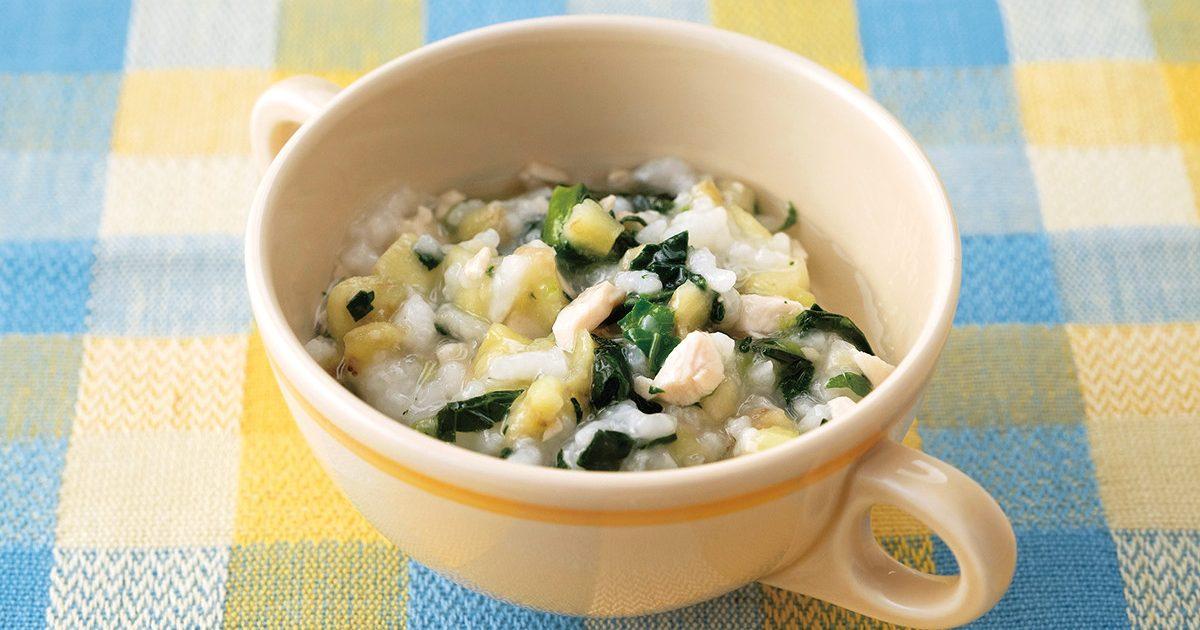 鶏肉と小松菜となすのおかゆ 離乳食レシピ(管理栄養士監修 ...